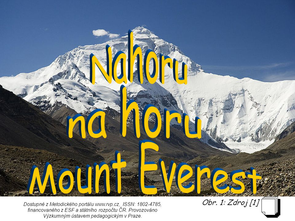 Nahoru na horu Mount Everest Obr. 1: Zdroj [1]